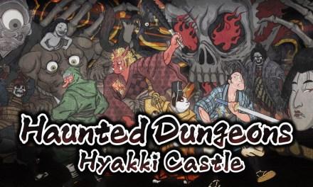 Haunted Dungeons: Hyakki Castle – A Dungeon Crawler Love Letter to Japanese Edo Yokai Folklore