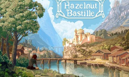Hazelnut Bastille & Unspoken Chronicles, Two Kickstarter Projects we recommend you check out