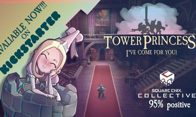Tower Princess Live on Kickstarter