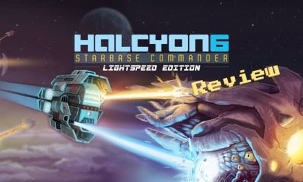 Halcyon 6: Starbase Commander Lightspeed Edition Review