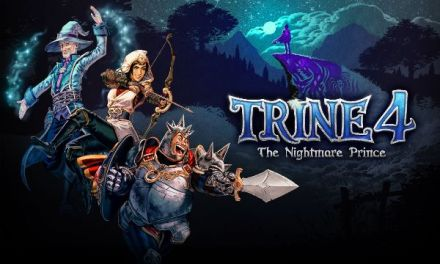 TRINE 4: THE NIGHTMARE PRINCE NOW AVAILABLE ON NINTENDO SWITCH, PLAYSTATION 4, XBOX ONE, AND PC