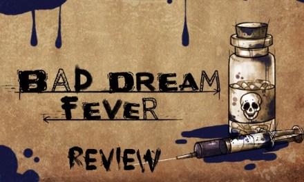 Bad Dream: Fever Nintendo Switch Review