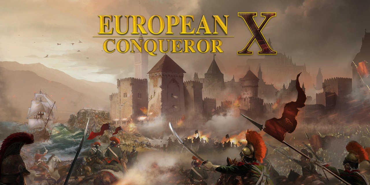 European Conqueror X Nintendo Switch Launch Details Confirmed