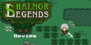 Shalnor Legends Sacred Lands Nintendo Switch Review Feature