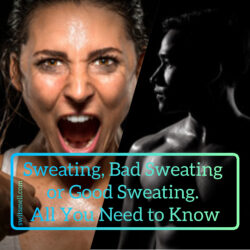 bad and good sweat