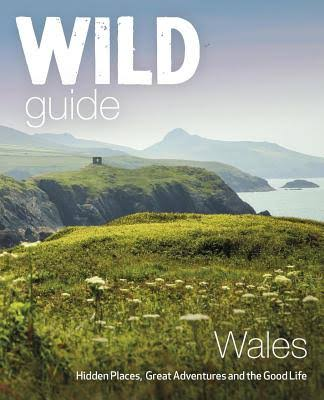 Discover North Wales with the Wild Guide
