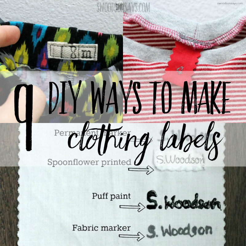 9 ways to make your own clothing labels - Swoodson Says