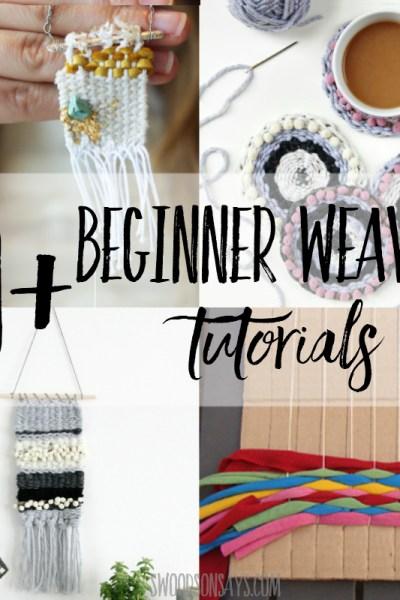 10+ weaving tutorials for beginners