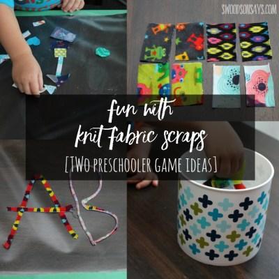 Knit Fabric Scrap Games – Preschooler Activities!