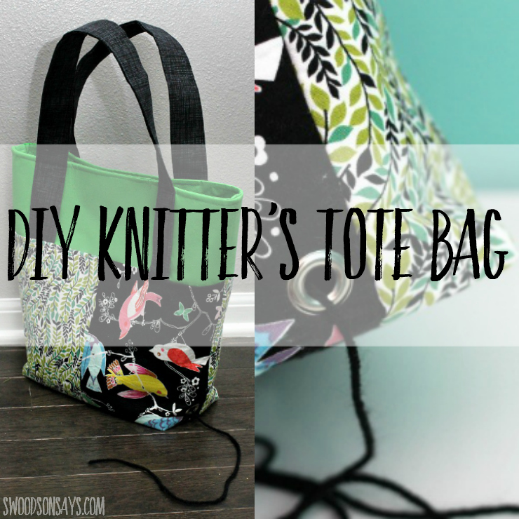 Stitch-along Tote - A Knitting Project Bag - Swoodson Says