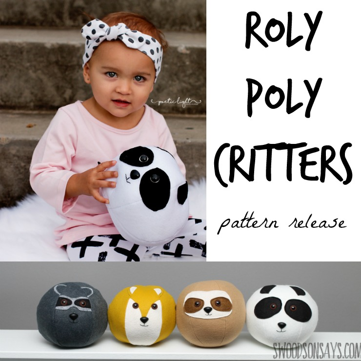 Roly Poly Critters - a PDF sewing pattern for four fun animals. These balls are perfect for rolling, throwing, and snuggling. Sew up a softie sloth, panda, raccoon, or fox!