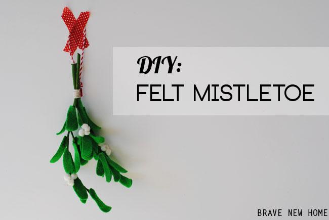 1-diy-felt-mistletoe-by-brave-new-home