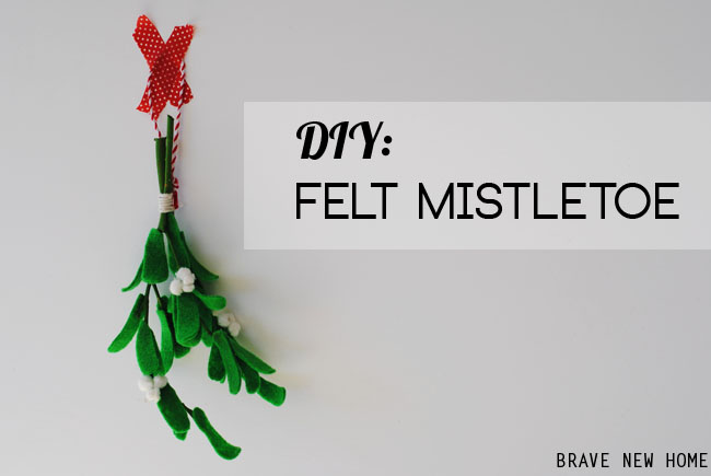 1-diy-felt-mistletoe-by-brave-new-home