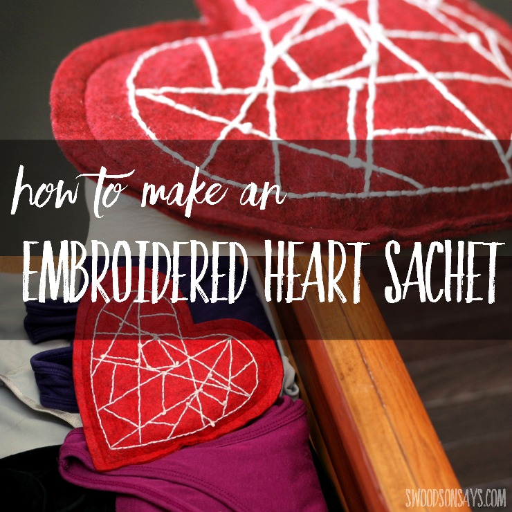 Looking for something to sew for Valentine's Day? Embroider up this pretty sachet and tuck it in a drawer or pocket!