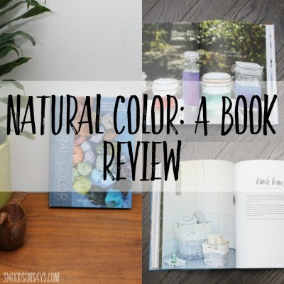 Natural Dye Book Review: Natural Color by Sasha Duerr