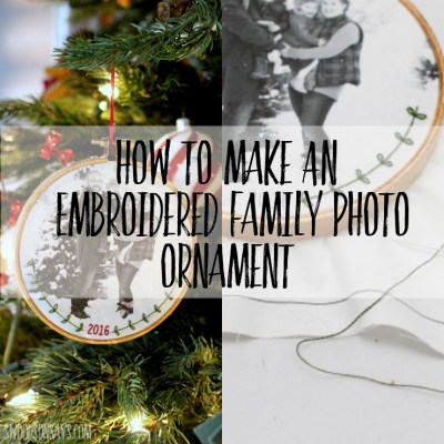 How To Make An Embroidered Family Photo Ornament