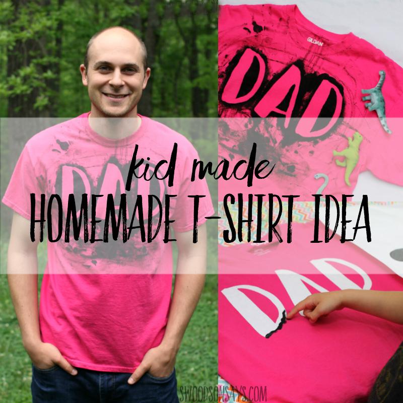 Homemade T-Shirt Idea for Dad