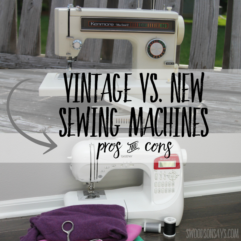 Tips for deciding on a vintage sewing machine vs. a modern one
