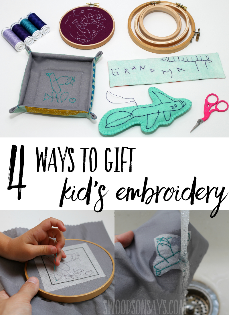 Check out 4 ways to gift kid's embroidery! Full tutorials for how to stitch and sew these handmade gift ideas that family members will love to receive. These are super fun gifts that kids can make! #sewing #embroidery #handembroidery #kidscrafts
