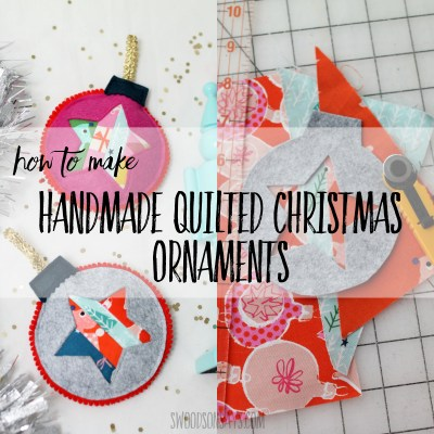 How to make handmade quilted Christmas ornaments