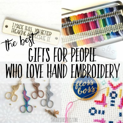 The best gifts for hand embroiderers