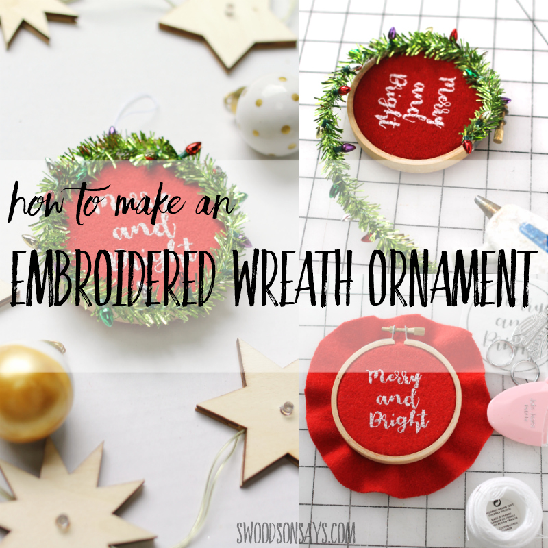 How to make an embroidered wreath ornament - Swoodson Says