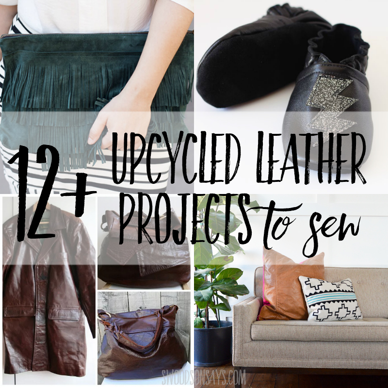 Upcycled leather sewing project ideas