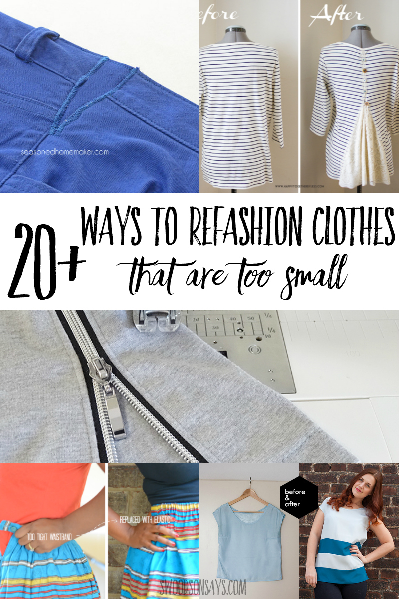 how to refashion clothes bigger