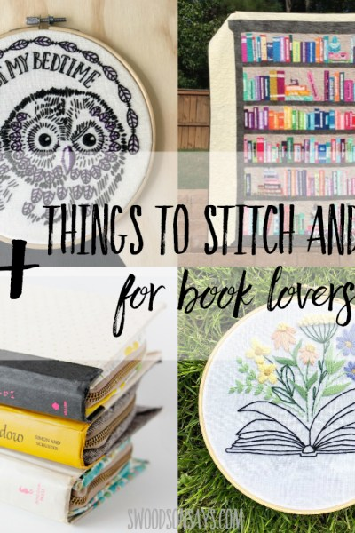 15+ things to stitch & sew for book lovers