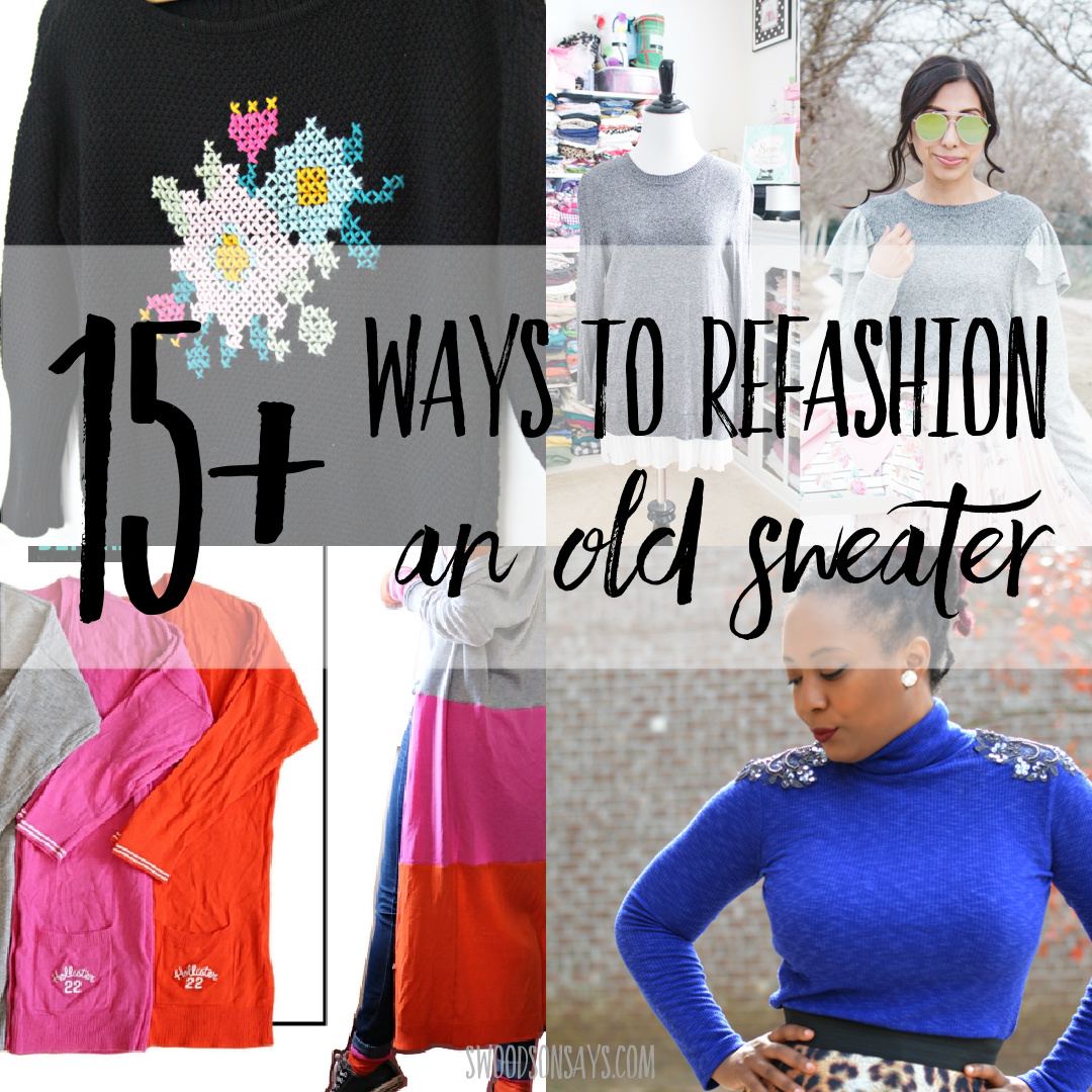 15+ sweater refashions to recycle old sweaters into new clothes!