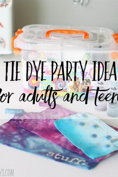 Tie dye party idea for adults and teens