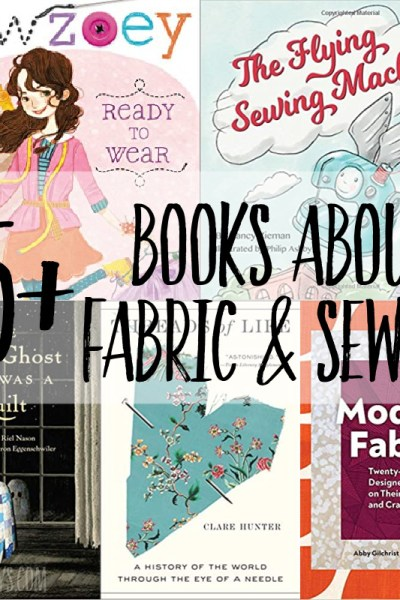 95+ sewing books for children & sewing fiction for adults