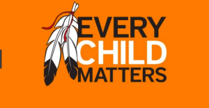 Every Child Matters - Remembering those who survived residential schools and those who didn't