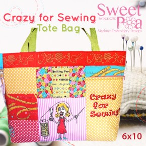 Crazy for Sewing Bag 6x10 in the hoop