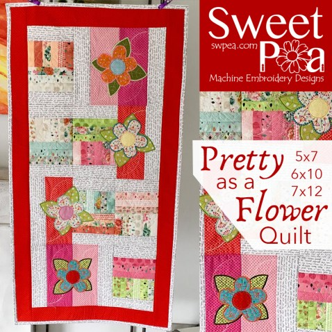 Pretty as a flower quilt 5x7 6x10 7x12 in the hoop