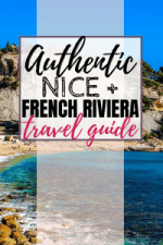 Authentic Nice + French Riviera Travel Guide