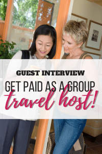 Blog Post Get Paid as a Group Travel Host!
