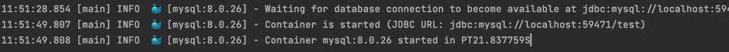 testcontainers mysql logging output 1024x74 - TESTCONTAINERS