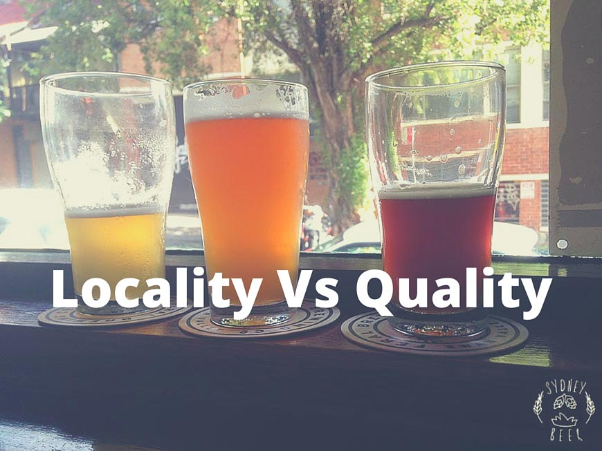 locality vs quality in beer