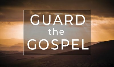 guard the gospel - bible studies