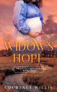 Widow's Hope by Courtney Willis
