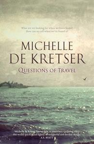 Michelle de Kretser Questions of Travel Cover