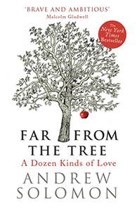 Far from the tree by Andrew Solomon cover
