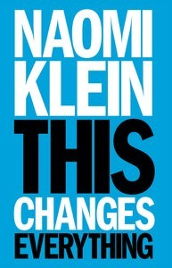 Naomi Klein This Changes Everything Cover