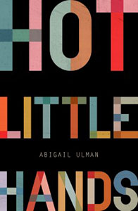 Hot little hands by Abigail Ulman cover