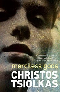 Christos Tsiolkas Merciless Gods cover