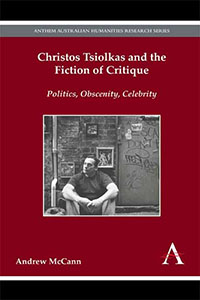 Christos Tsiolkas and the Fiction Critique Cover