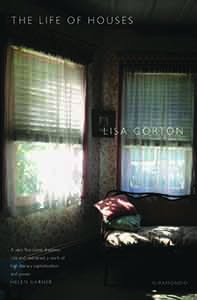 The Life of Houses by Lisa Gorton cover