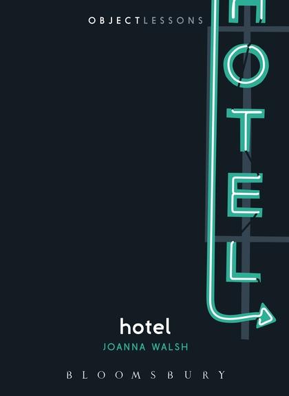 Joanna Walsh Hotel Cover