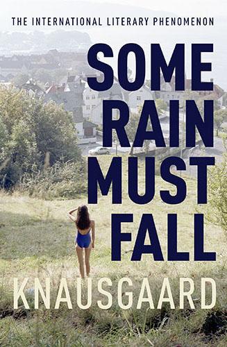 Some Rain Must Fall Knausgaard cover